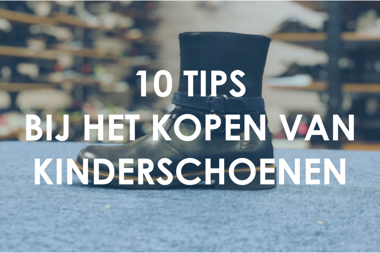 10 Tips bij het kopen van kinderschoenen