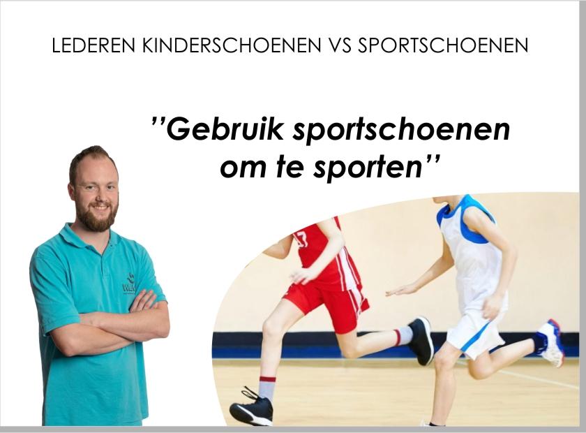 Gebruik sportschoenen om te sporten!